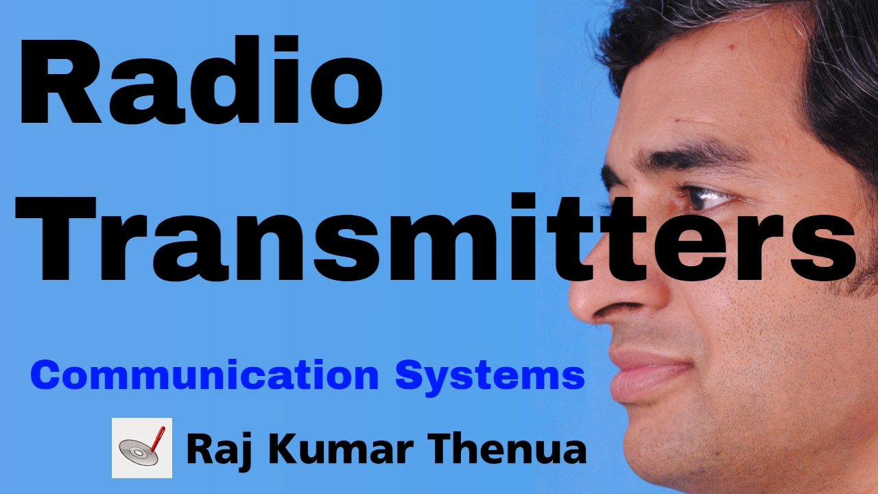 Radio Transmitters Introduction and Classification