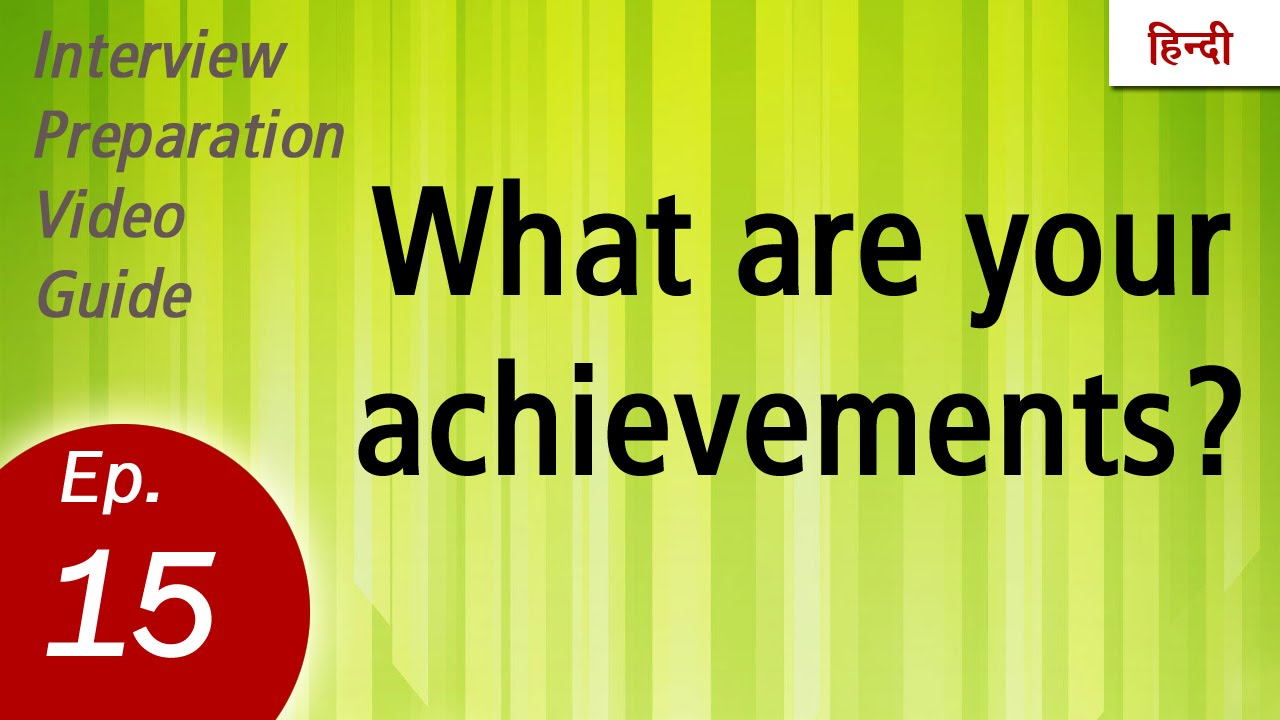 What are your achievements?