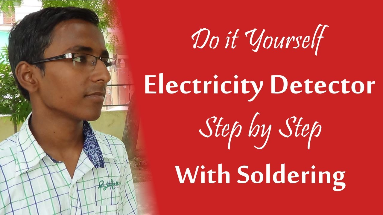 Electricity Detector with Soldering