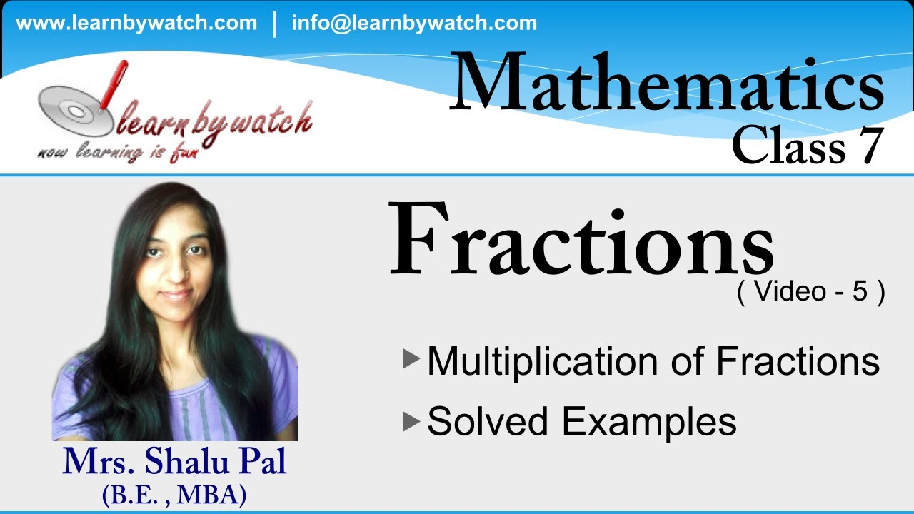 Multiplications of Fractions