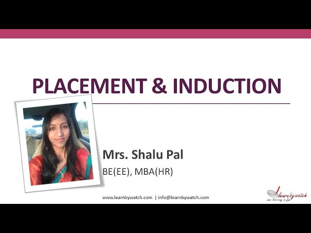 Placement & Induction