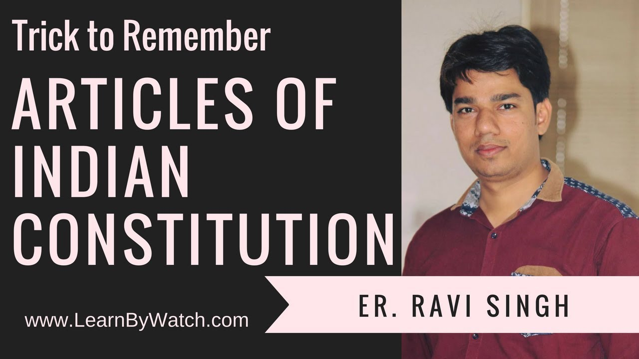 Trick to Remember Articles of Indian Constitution (Part 3)