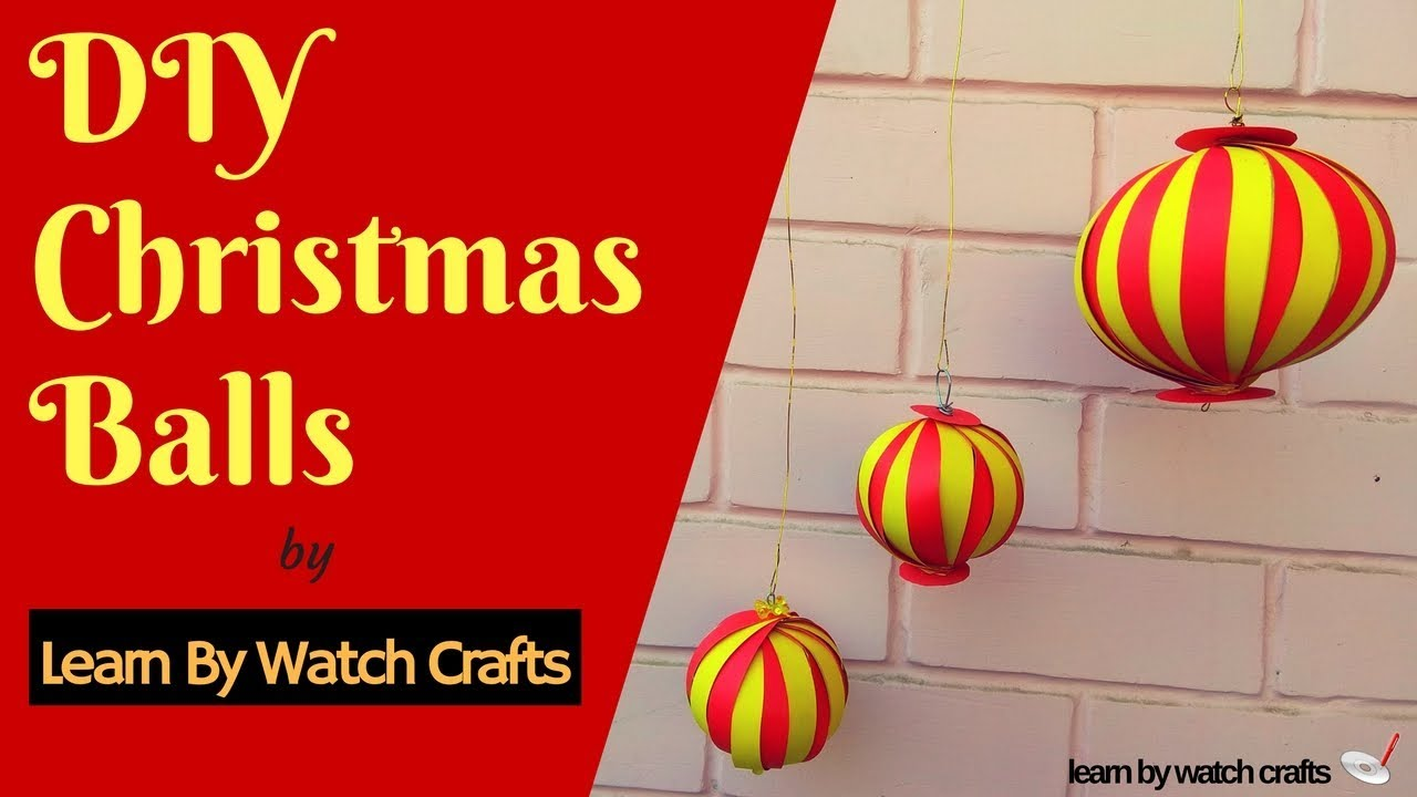 How to make a Christmas Balls at Your Home