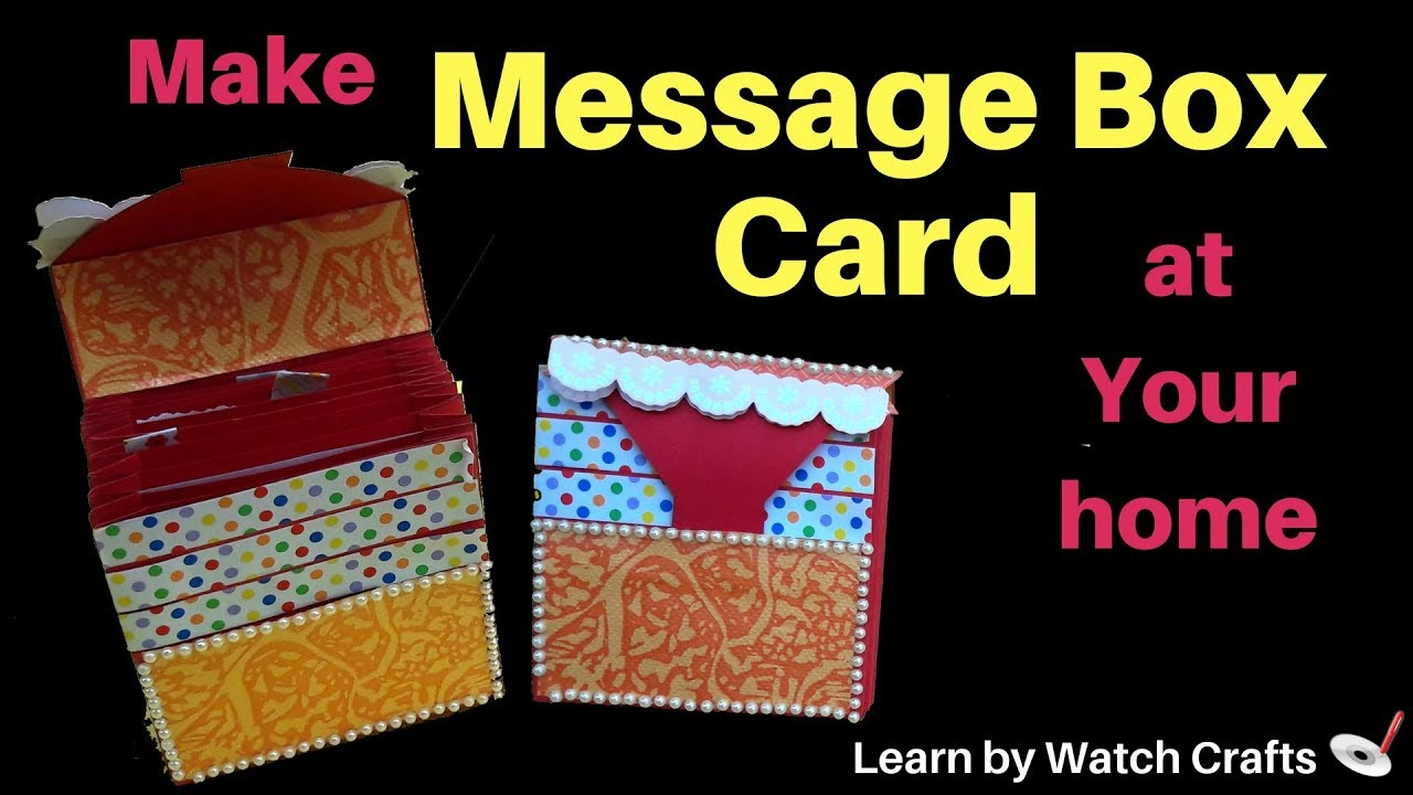 How to make a Message Box Card at Your Home