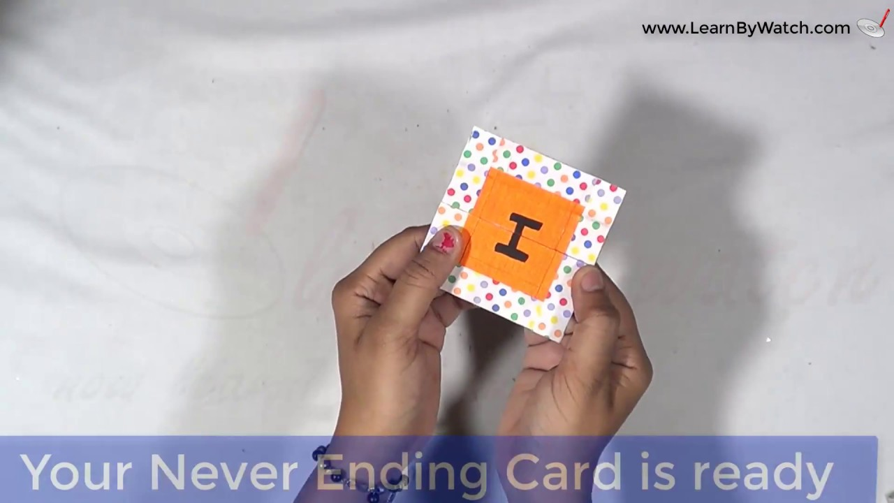 How to make Never Ending Card at Your Home