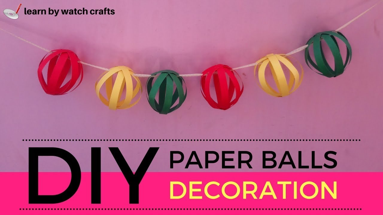 How to make Paper Balls to decorate Your Home (DIY)