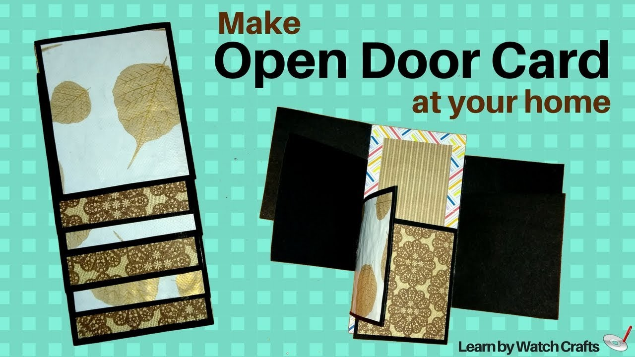 How to make Open Door Card at Your Home