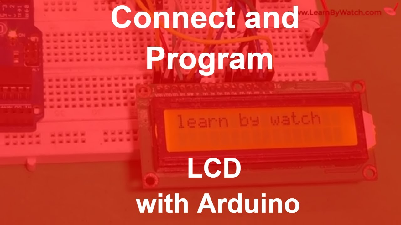 Connect And Program Liquid Crystal Display With Arduino