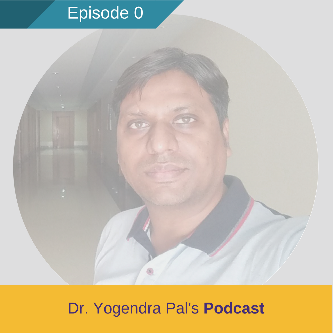 Introduction to Dr. Yogendra Pal Podcast