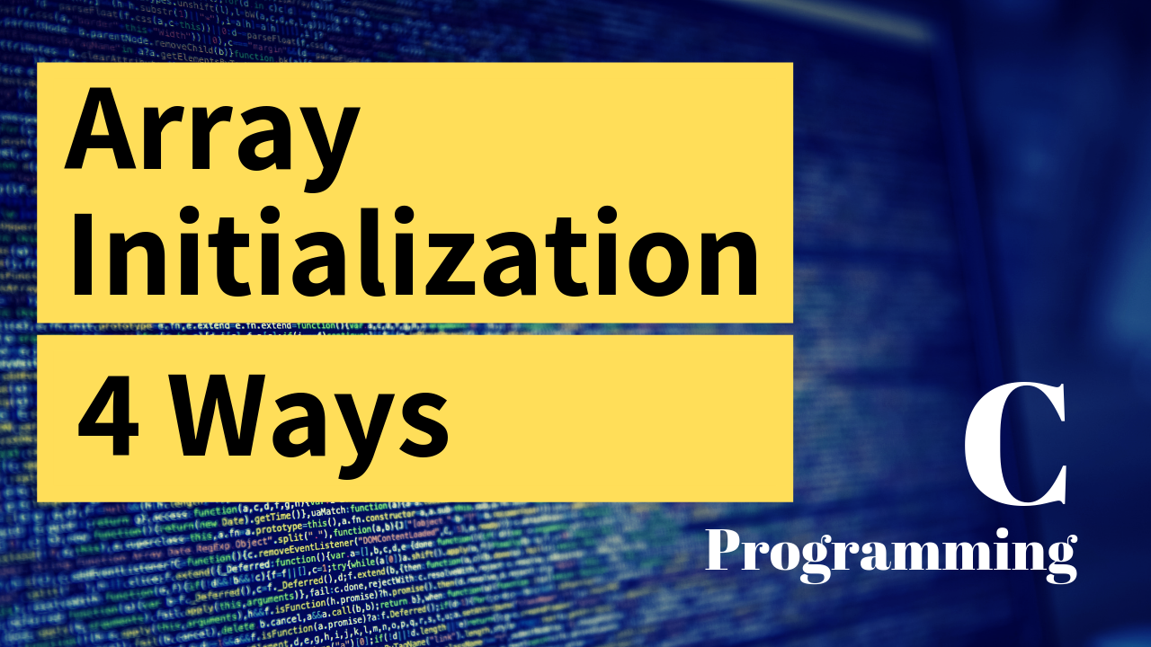 Initialize One-Dimensional Array in C Programming